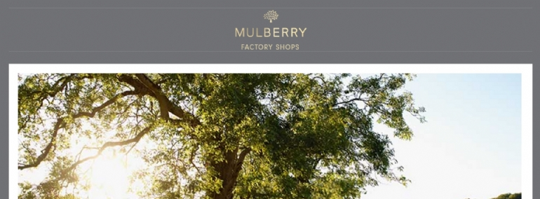 Mulberry Factory Shop | Somerset